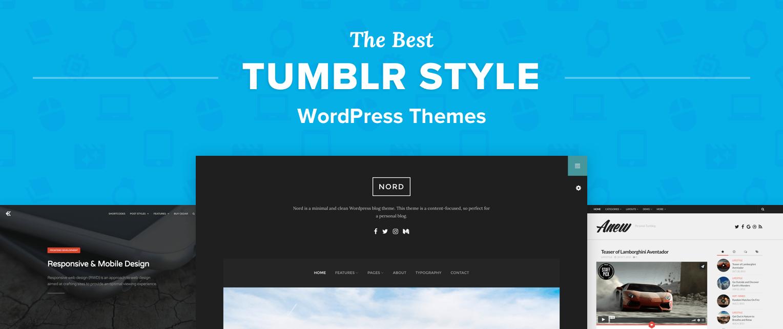 Tumblr Style Wordpress Themes