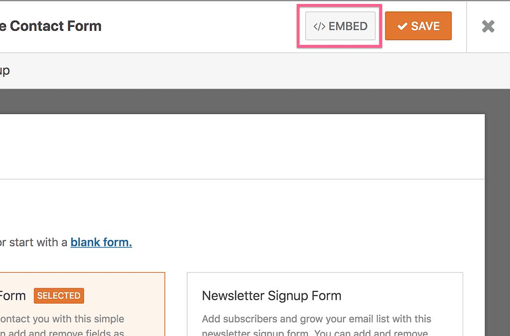 WPForms embed form option