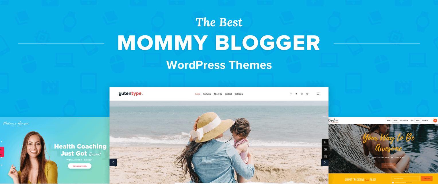 The Best Mom Blog WordPress Themes