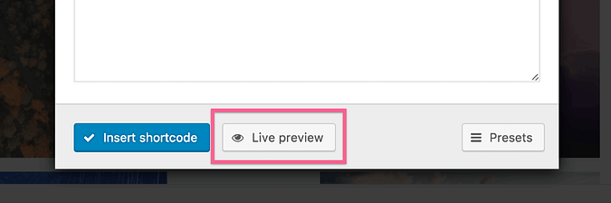 Button for live previewing