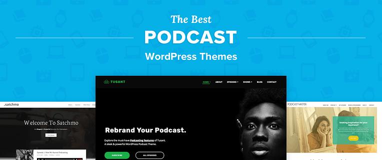 Best Podcast WordPress Themes