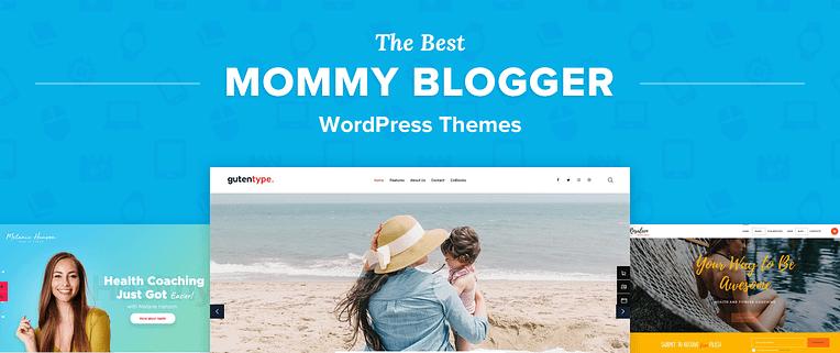 The Best Mom Blog WordPress Themes