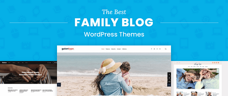 Family Blog WordPress Themes