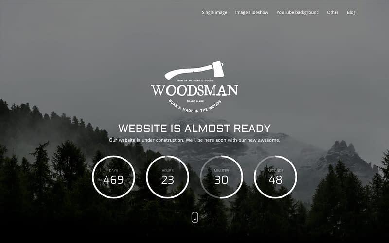 Woodsman coming soon theme