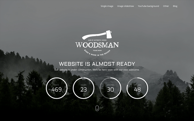 Woodsman coming soon theme