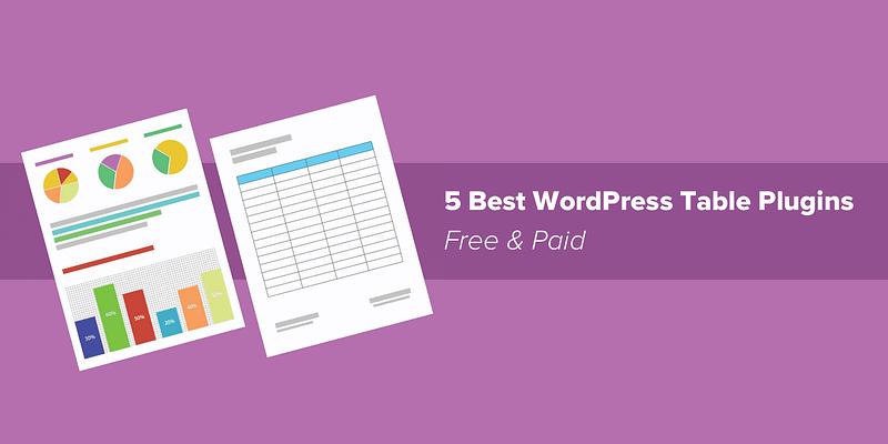 5 Best WordPress Table Plugins