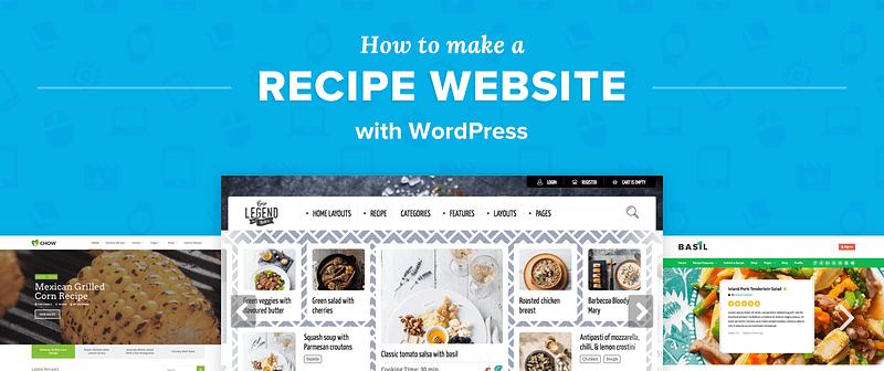 How To Make a Recipe Website